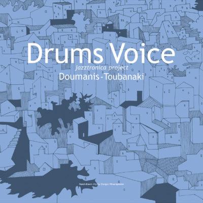 Drums Voice Doumanis Toubanaki
